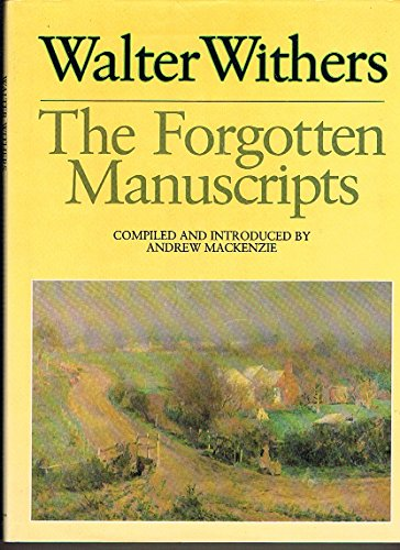 Walter Withers: The Forgotten Manuscripts (Australian Art Manuscript Series)