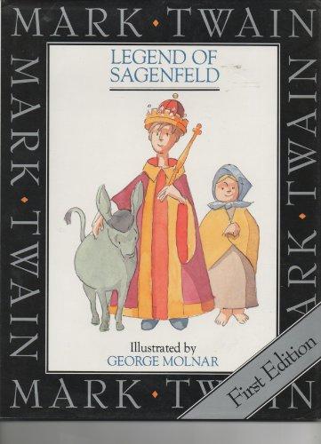 Legend of Sagenfeld: Mark Twain, George Molnar (Illustrator)