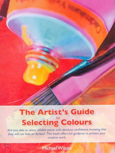 9780958789189: Artists Guide to Selecting Colours