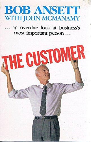 The Customer: Bob Ansett and