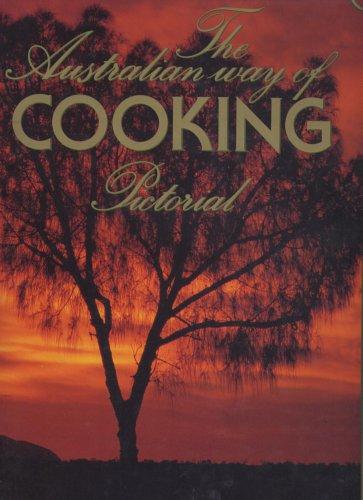 9780958812207: Australian Way of Cooking Pictorial