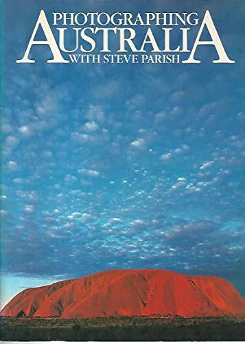 9780958821704: PHOTOGRAPHING AUSTRALIA