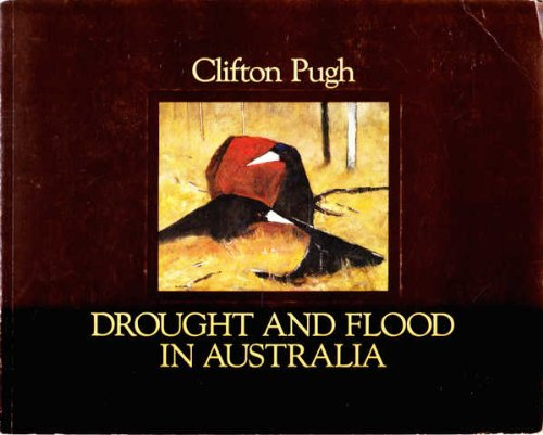 Clifton Pugh: Drought and Flood in Australia: James Murray