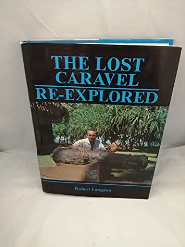 9780958830928: The lost caravel re-explored