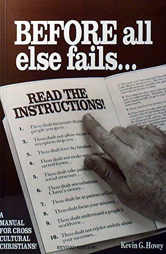 9780958831413: Before All Else Fails ...Read The Instructions! A Manual for Cross Cultural Christians!