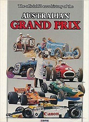 9780958846400: The Official 50 Race History Of The Australian Grand Prix