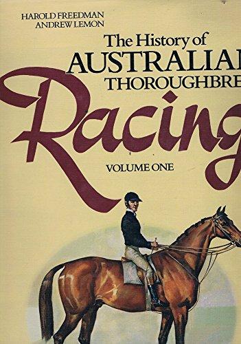 The History of Australian Thoroughbred Racing Volume: Freedman, Harold and