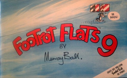 FOOTROT FLATS #9 (0958864810) by Ball, Murray