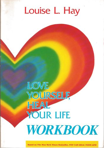 9780958897372: Love Yourself, Heal Your Life Workbook