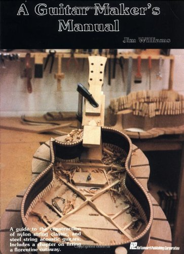9780958907507: The Guitar Maker's Manual