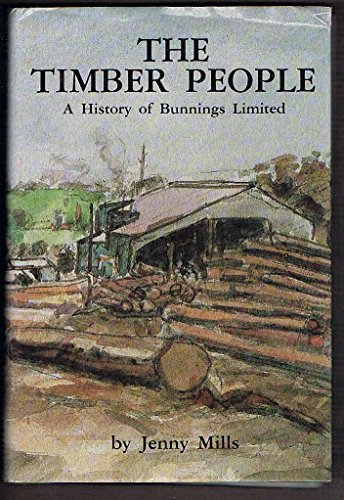 9780958910804: The timber people: a history of Bunnings Limited