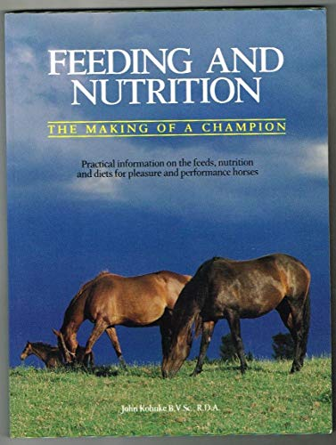 9780958933964: Feeding and Nutrition - The Making Of A Champion