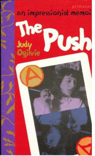 The push: An impressionist memoir: Ogilvie, Judy