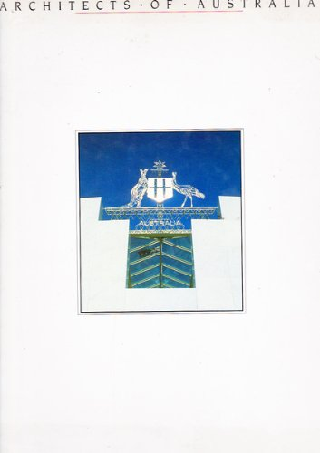 Architects of Australia. The Bicentennial Edition 1988