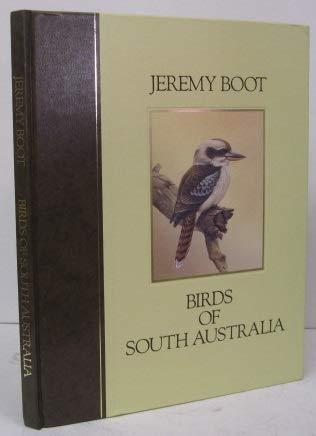 Birds of South Australia: Boot, Jeremy