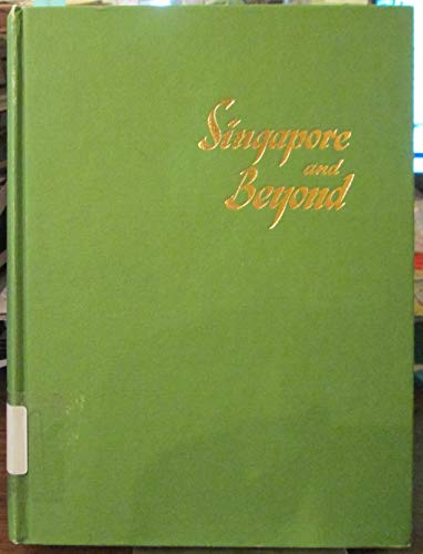 9780958984300: Singapore & beyond: The story of the men of the 2/20 Battalion told by the survivors