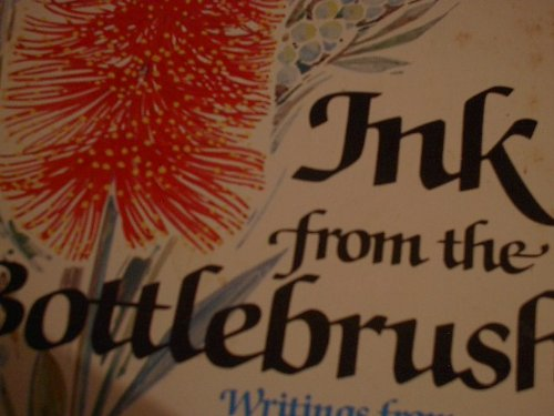 Ink from the bottlebrush: writings from Sutherland: Laurel Dumbrell (editor),