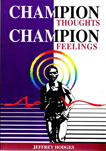9780959012446: Champion Thoughts Champion Feelings
