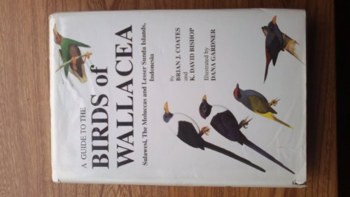 9780959025736: A Guide to the Birds of Wallacea: Sulawesi, the Moluccas and Lesser Sunda Islands, Indonesia
