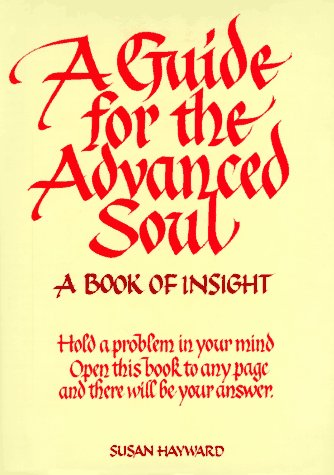 9780959043907: A Guide for the Advanced Soul: A Book of Insight