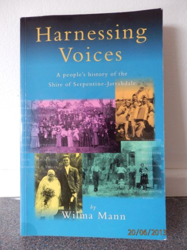 Harnessing Voices : A People's History of: Wilma Mann