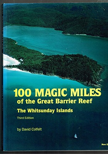 9780959083071: 100 magic miles of the Great Barrier Reef: The Whitsunday Islands