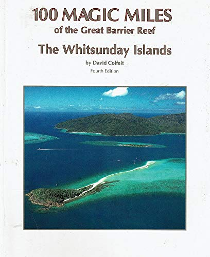 9780959083088: 100 Magic Miles of the Great Barrier Reef : The Whitsunday Islands