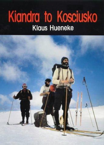 Kiandra to Kosciusko: Hueneke, Klaus