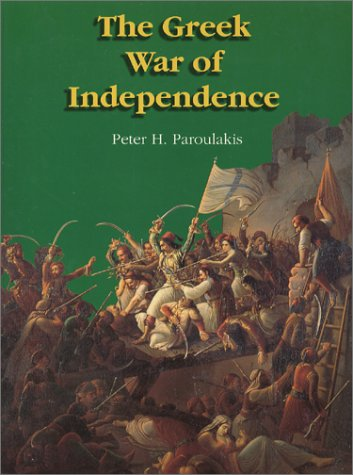 9780959089417: The Greek War of Independence
