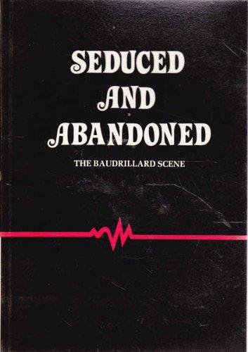 9780959104301: Seduced and abandoned: The Baudrillard scene
