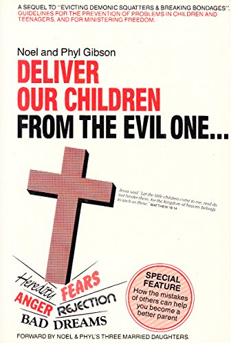 9780959110012: Deliver Our Children From The Evil One.