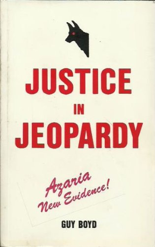 JUSTICE IN JEOPARDY Twelve Witnesses Speak Out. Until March 1984 These Witnesses Would Have Been ...