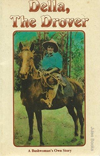 9780959117301: Della, the drover