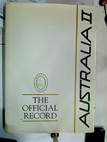 Australia II: The Official Record. Foreword Alan Bond.