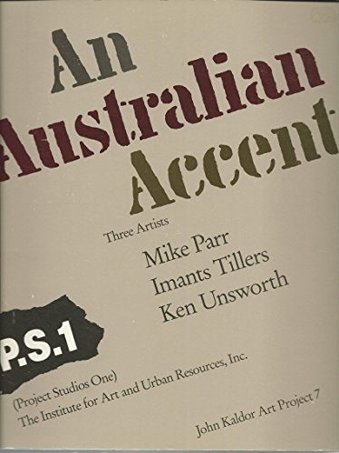 An Australian accent: Three artists : Mike: Parr, Mike; Tillers,