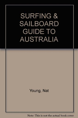 Surfing and Sailboard Guide to Australia.