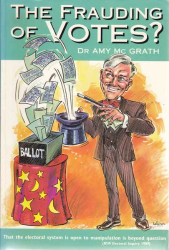 The Frauding of Votes: McGrath, Amy