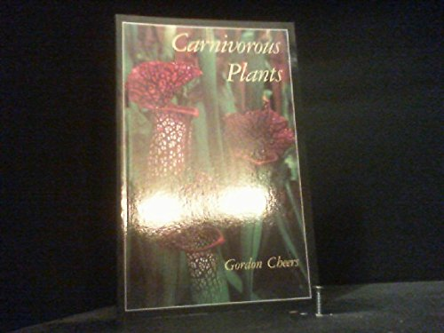 Carnivorous Plants: Gordon Cheers