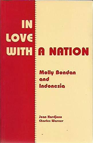 In Love With a Nation: Molly Bondan: HARDJONO, Joan and