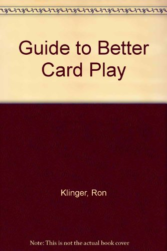 9780959230550: Guide to Better Card Play