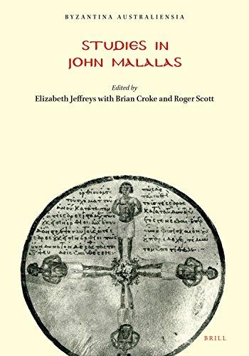 Studies in John Malalas (Australian Association for: JEFFREYS, Elizabeth, Brian