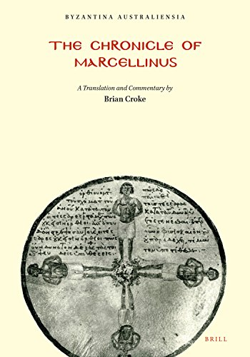 The Chronicle of Marcellinus, A translation with: Brian Croke; Editor