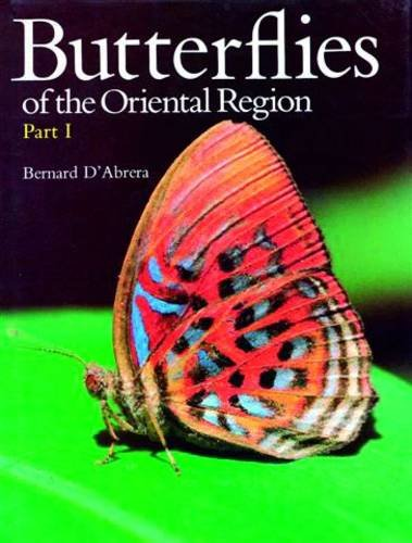 Butterflies of the Oriental Region, Part One (9780959363906) by Bernard D'Abrera