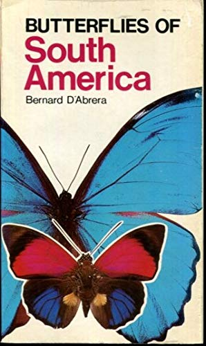 Butterflies of South America (9780959363920) by Bernard D'Abrera