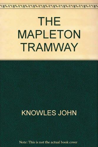 9780959365153: THE MAPLETON TRAMWAY