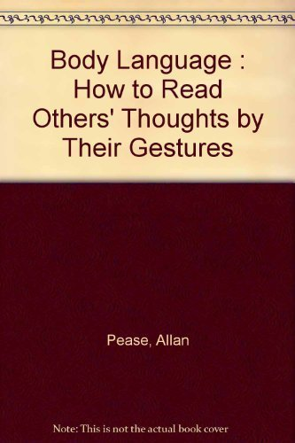 9780959365801: Body Language: How to Read Others' Thoughts by Their Gestures
