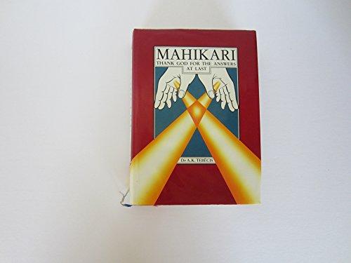 9780959367706: Mahikari: Thank God for the Answers at Last