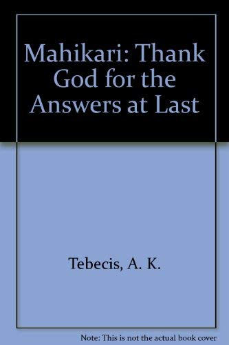 9780959367713: Mahikari: Thank God for the Answers at Last