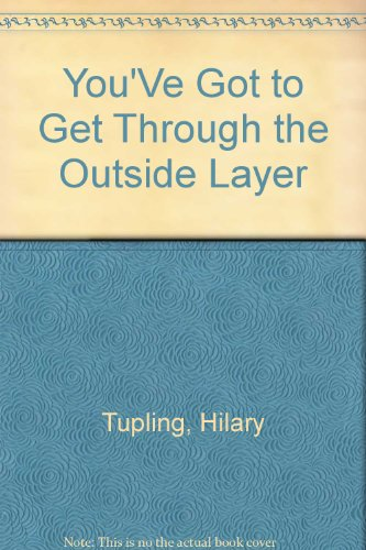 You've Got to Get Through the Outside: Gillian Harris; Martyn