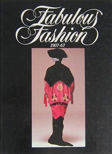 Fabulous Fashion 1907-67: Clark, Rowena, editor